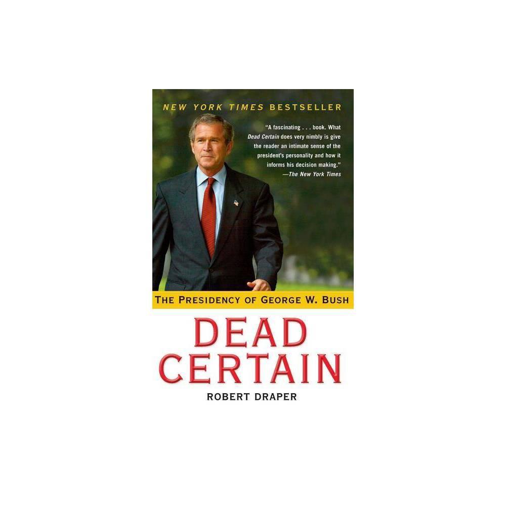 Dead Certain By Robert Draper Victor S Navasky Paperback