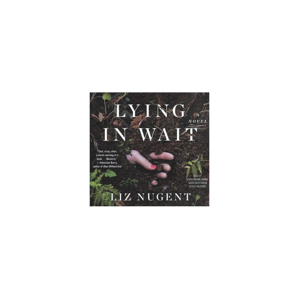 Lying in Wait - Unabridged by Liz Nugent (CD/Spoken Word)