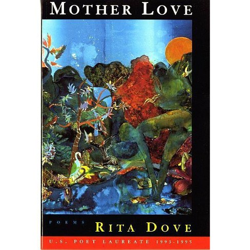 Mother Love - by  Rita Dove (Paperback) - image 1 of 1