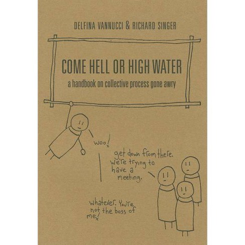Come Hell or High Water - (Paperback) - image 1 of 1