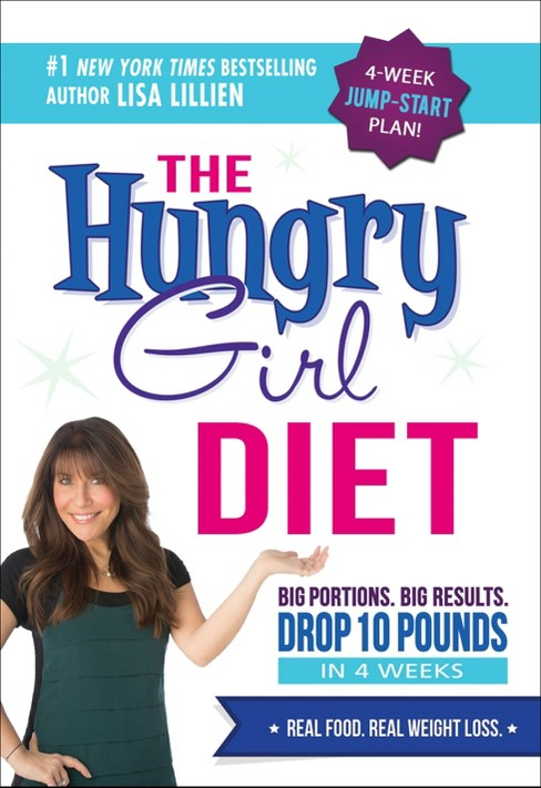 The Hungry Girl Diet (Hardcover) by Lisa Lillien - image 1 of 1