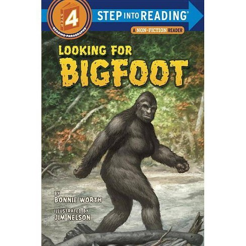 Looking for Bigfoot - (Step Into Reading - Level 4 - Quality) by  Bonnie Worth (Paperback) - image 1 of 1
