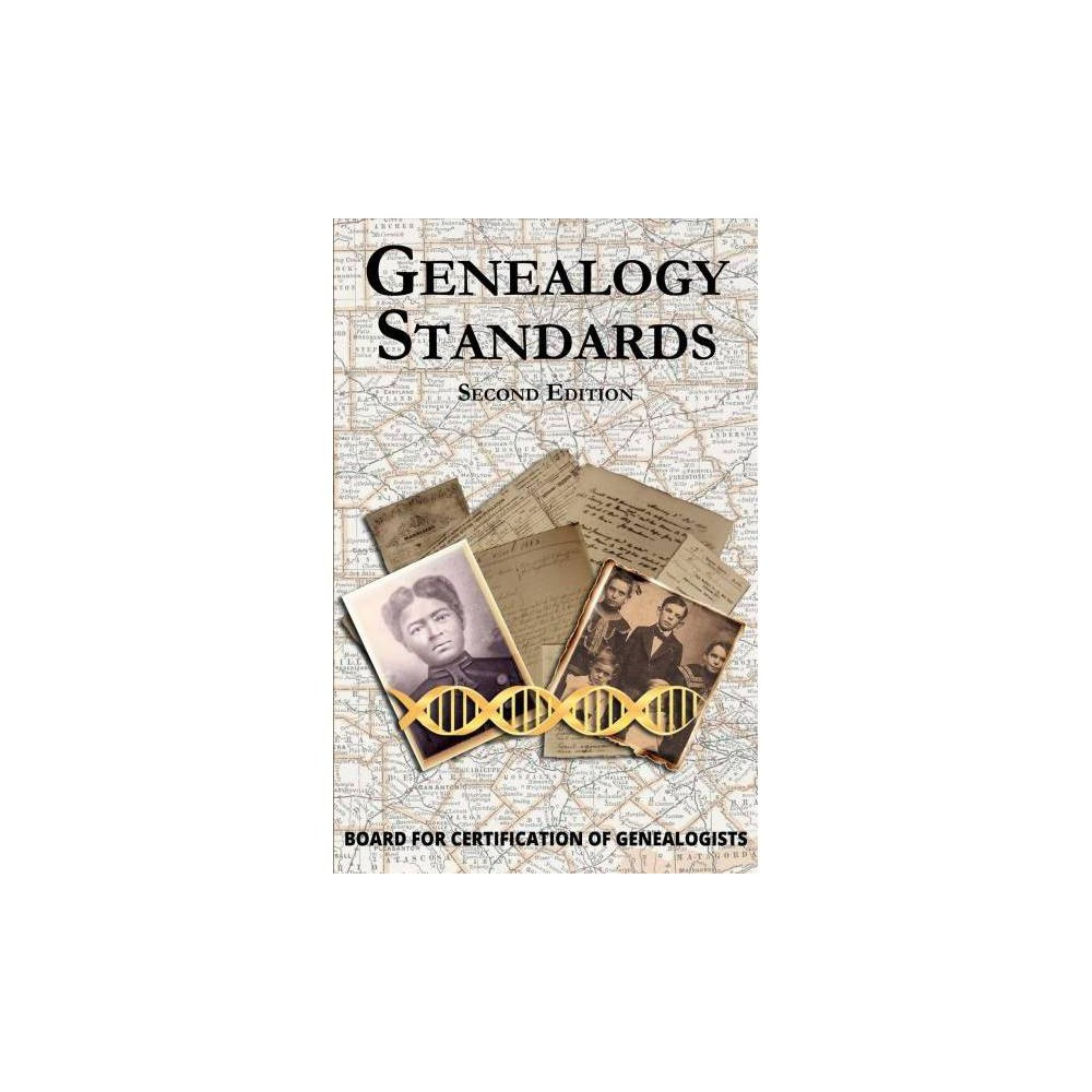 Genealogy Standards - 2 Reprint (Paperback)
