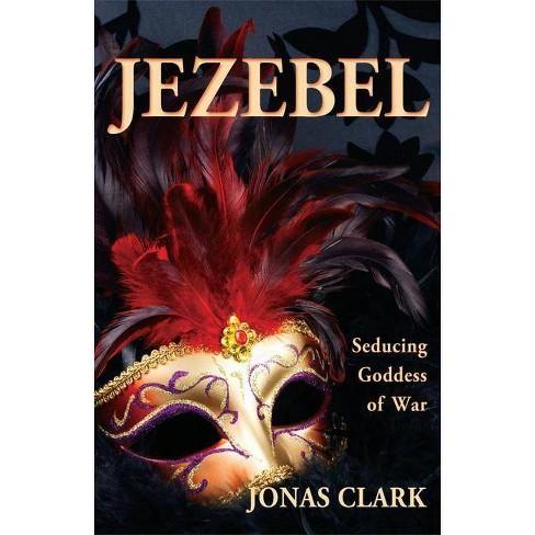 Jezebel - by  Jonas A Clark (Paperback) - image 1 of 1