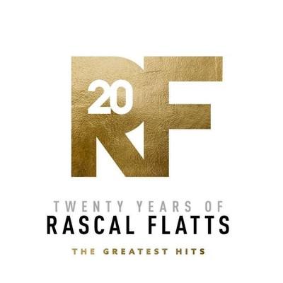 Rascal Flatts - Twenty Years Of Rascal Flatts - The Greatest Hits (CD)