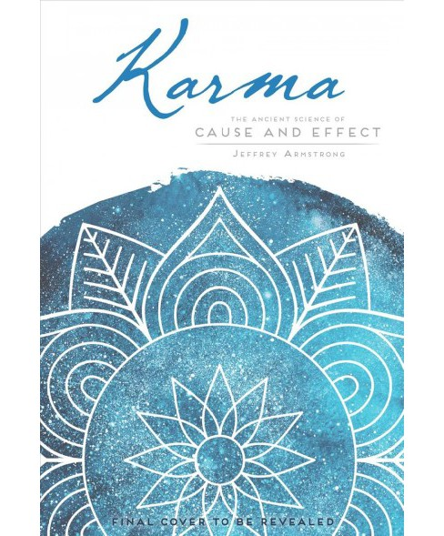 Karma : A Guide to Cause and Effect -  (Mandala Wisdom) by Jeffrey Armstrong (Paperback) - image 1 of 1