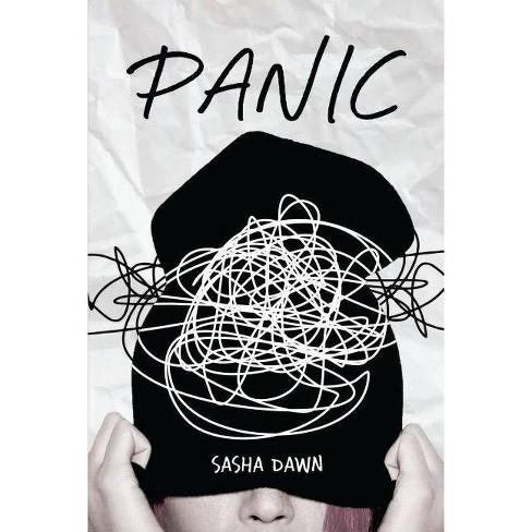 Panic - by  Sasha Dawn (Hardcover) - image 1 of 1