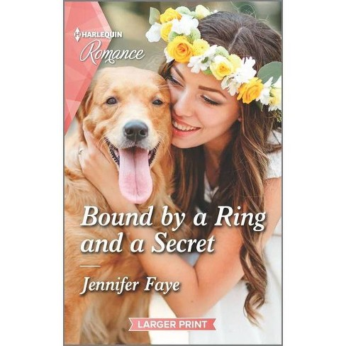 Bound by a Ring and a Secret - (Wedding Bells At Lake Como) Large Print by  Jennifer Faye (Paperback) - image 1 of 1