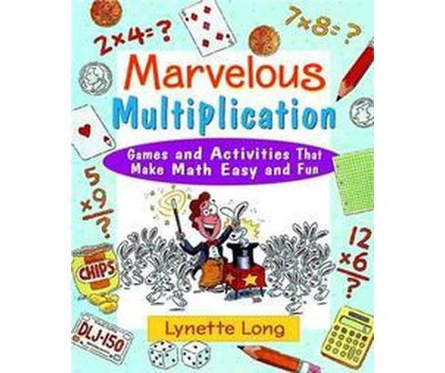 Marvelous Multiplication : Games and Activities That Make Math Easy and Fun (Paperback) (Lynette Long) - image 1 of 1