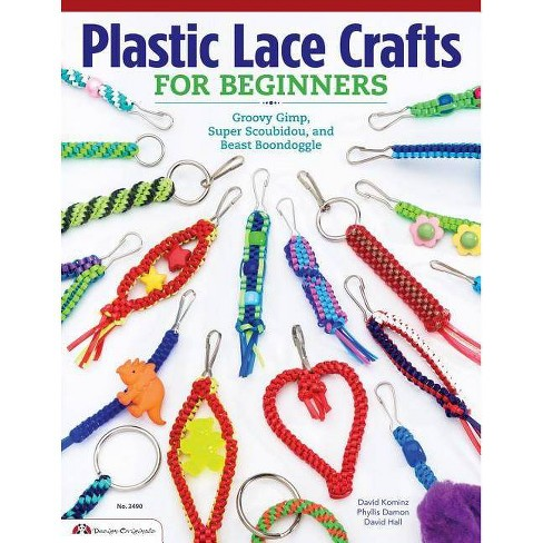 Plastic Lace Crafts for Beginners - by  Phyliss Damon-Kominz & David Kominz & David Hall (Paperback) - image 1 of 1