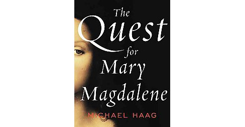 Quest for Mary Magdalene (Paperback) (Michael Haag) - image 1 of 1