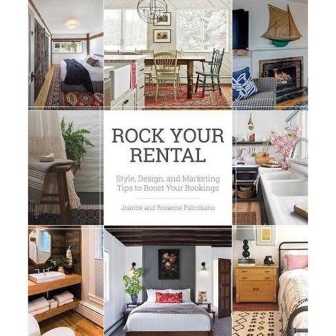 Rock Your Rental - by  Joanne Palmisano & Rosanne Palmisano (Paperback) - image 1 of 1