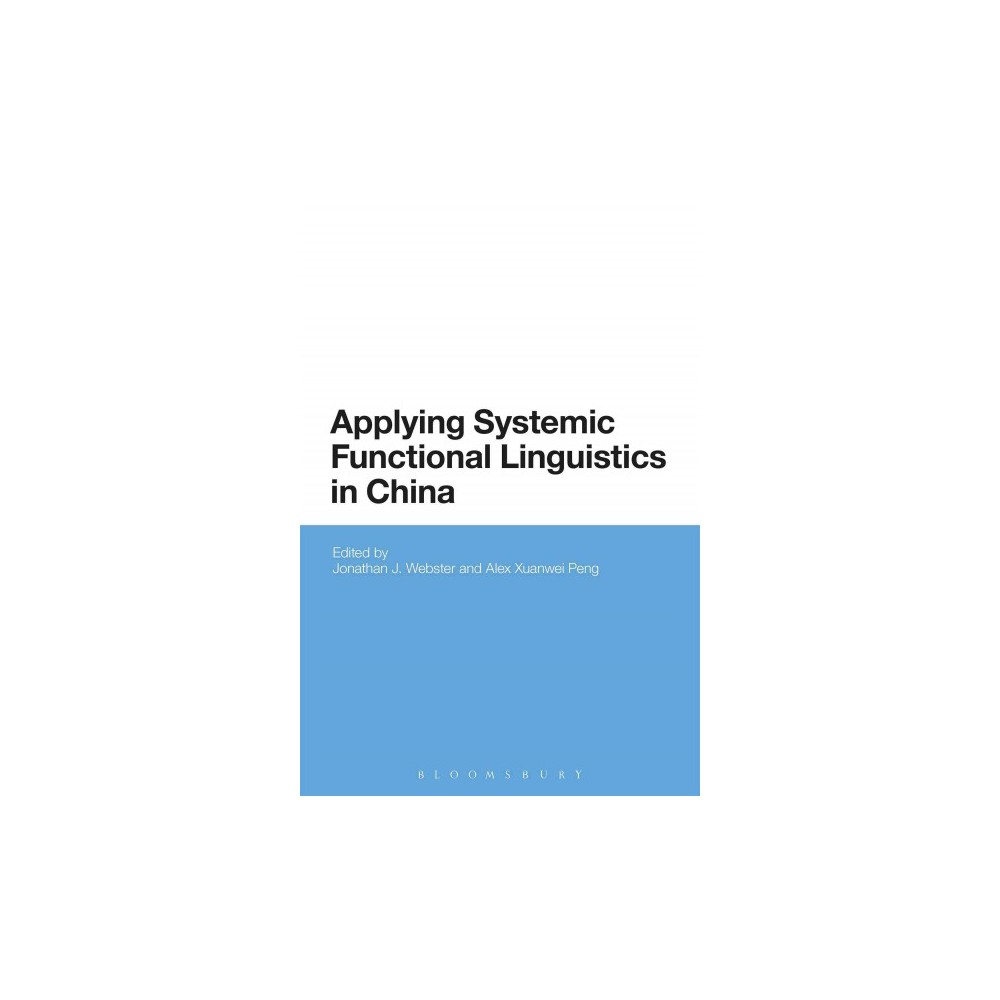 Applying Systemic Functional Linguistics : The State of the Art in China Today (Hardcover)