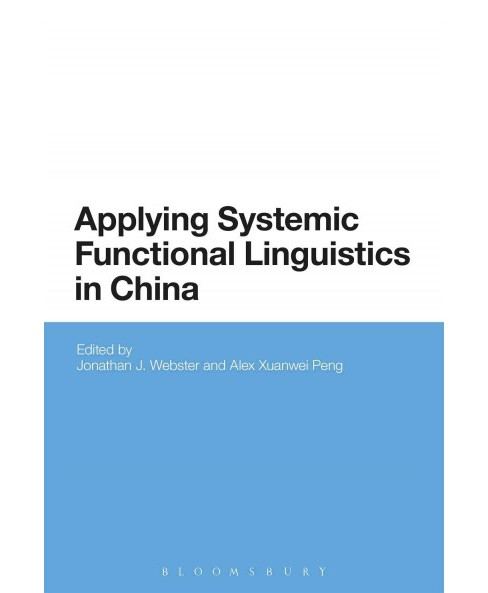 Applying Systemic Functional Linguistics : The State of the Art in China Today (Hardcover) - image 1 of 1