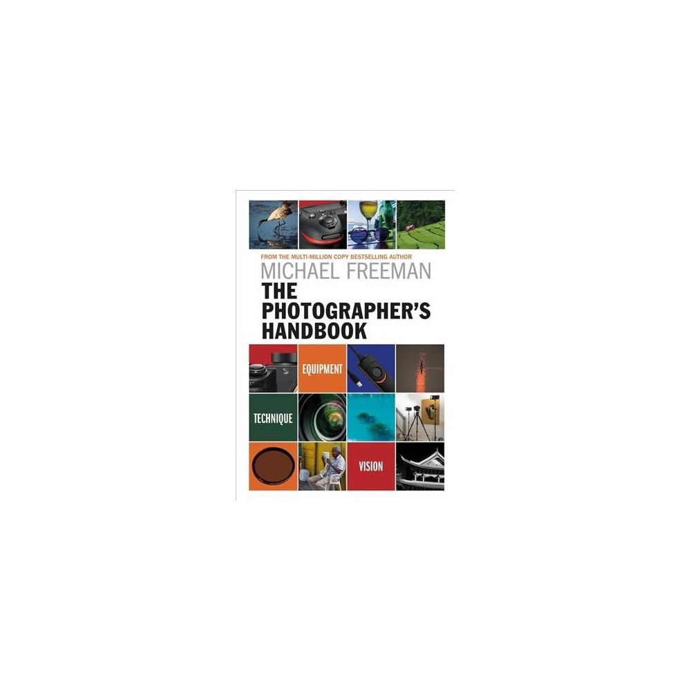 Photographer's Handbook (Paperback) (Michael Freeman)