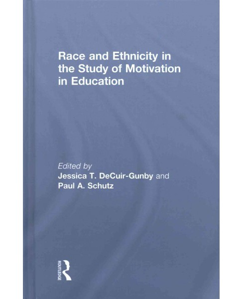 Race and Ethnicity in the Study of Motivation in Education (Hardcover) - image 1 of 1