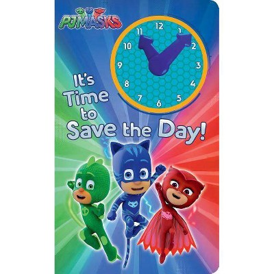 It's Time to Save the Day! - (Pj Masks) by  Natalie Shaw (Board Book)