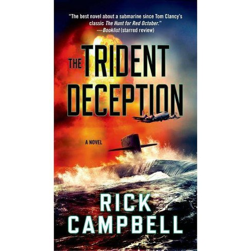 The Trident Deception - by  Rick Campbell (Paperback) - image 1 of 1