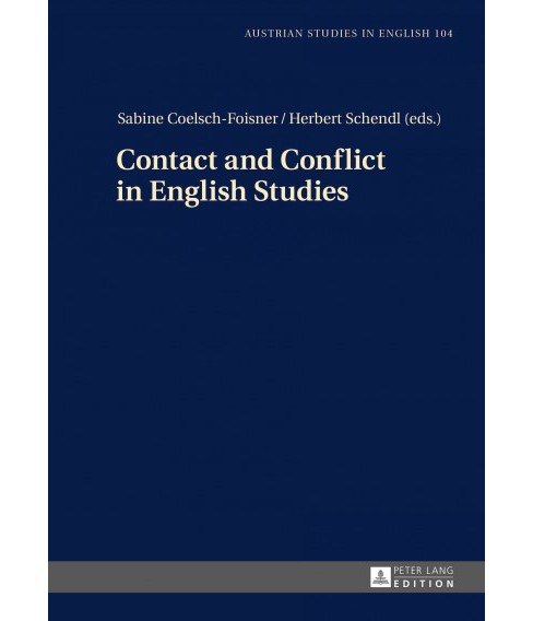 Contact and Conflict in English Studies (Hardcover) - image 1 of 1