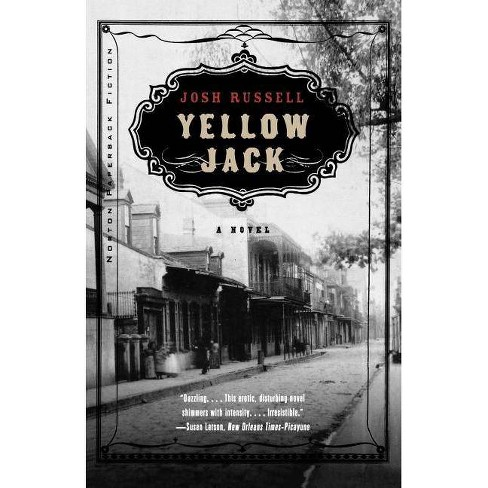 Yellow Jack - by  Josh Russell (Paperback) - image 1 of 1