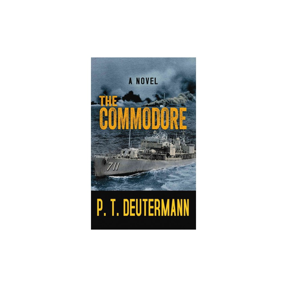 Commodore (Large Print) (Hardcover) (Peter T. Deutermann)