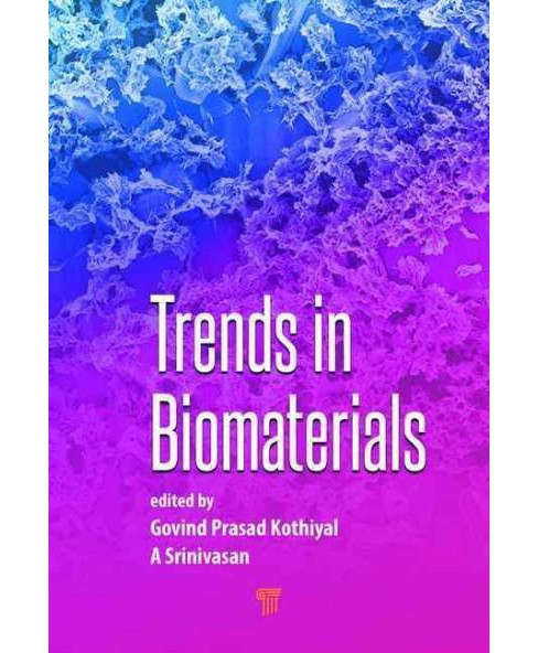 Trends in Biomaterials (Hardcover) - image 1 of 1