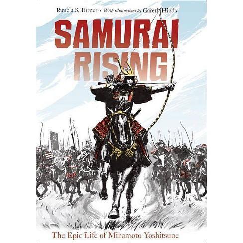 Samurai Rising - by  Pamela S Turner (Paperback) - image 1 of 1