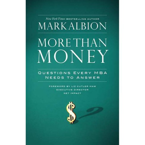 More Than Money - (BK Life) by  Mark Albion (Hardcover) - image 1 of 1