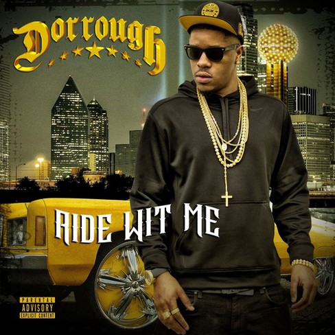 Dorrough - Ride Wit Me (CD) - image 1 of 1