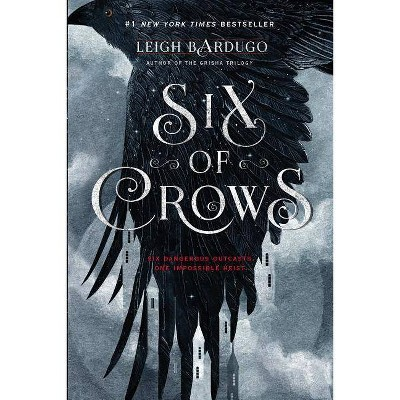 Six of Crows ( Six of Crows) (Hardcover) by Leigh Bardugo