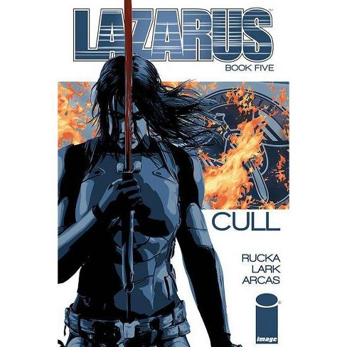 Lazarus, Volume 5 - by  Greg Rucka (Paperback) - image 1 of 1