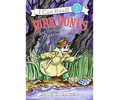 Dirk Bones and the Mystery of the Missing Books (Hardcover) (Doug Cushman) - image 1 of 1