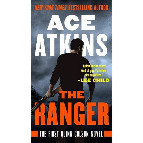 The Ranger - (Quinn Colson Novel) by  Ace Atkins (Paperback) - image 1 of 1