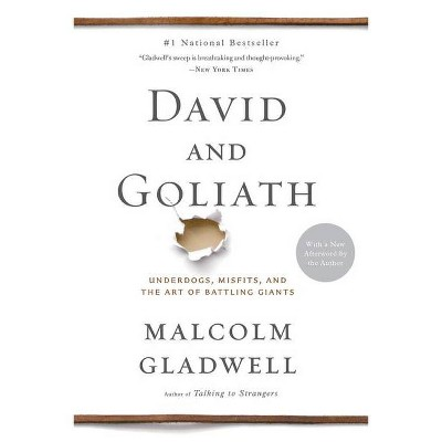 David and Goliath - by Malcolm Gladwell
