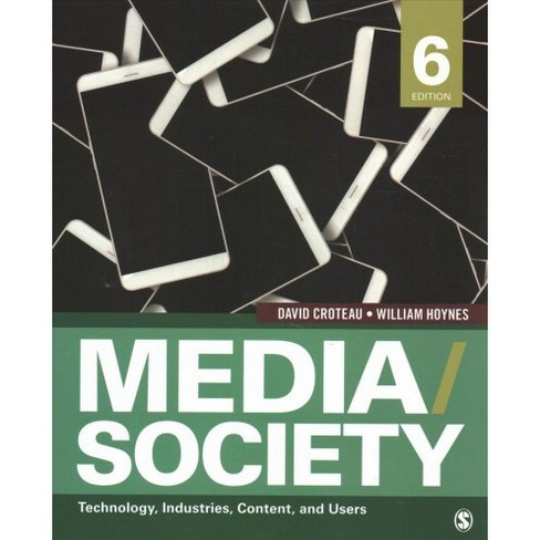 Media/Society : Technology, Industries, Content, and Users -  (Paperback) - image 1 of 1
