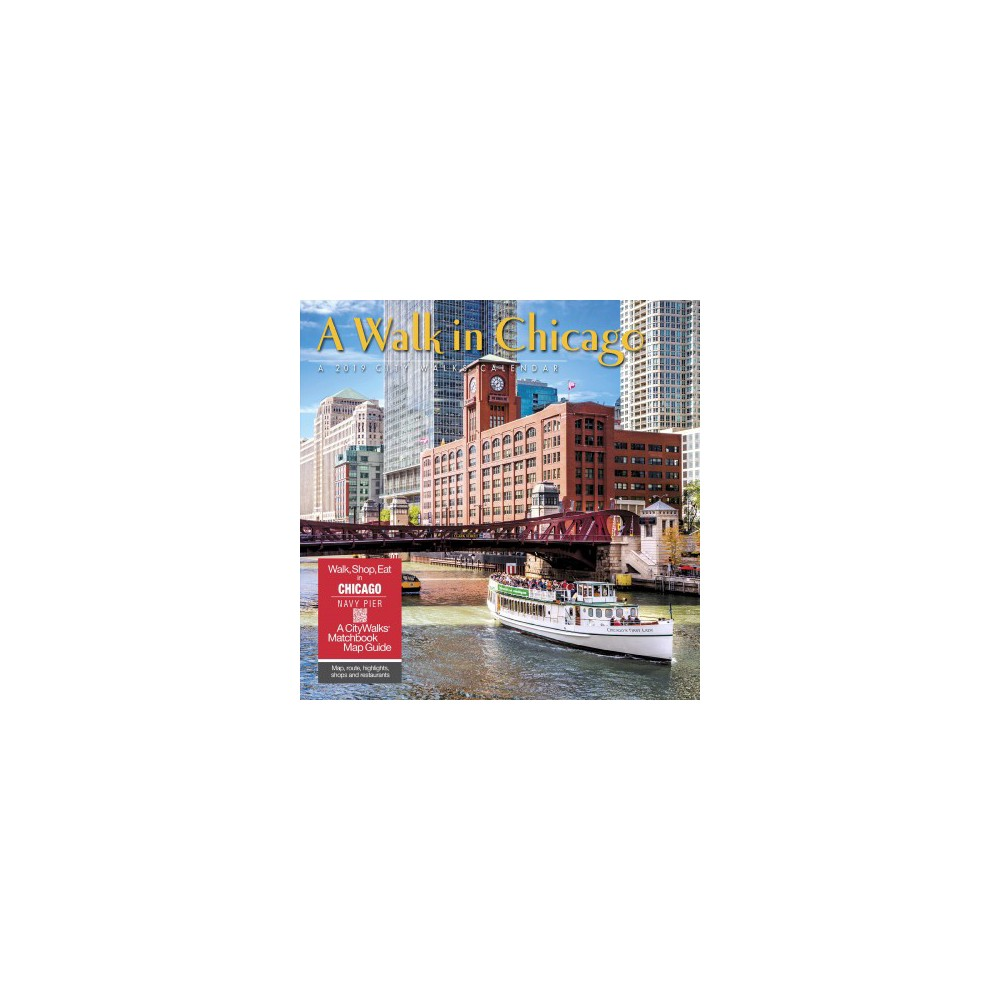 Walk in Chicago 2019 Calendar - (Paperback)
