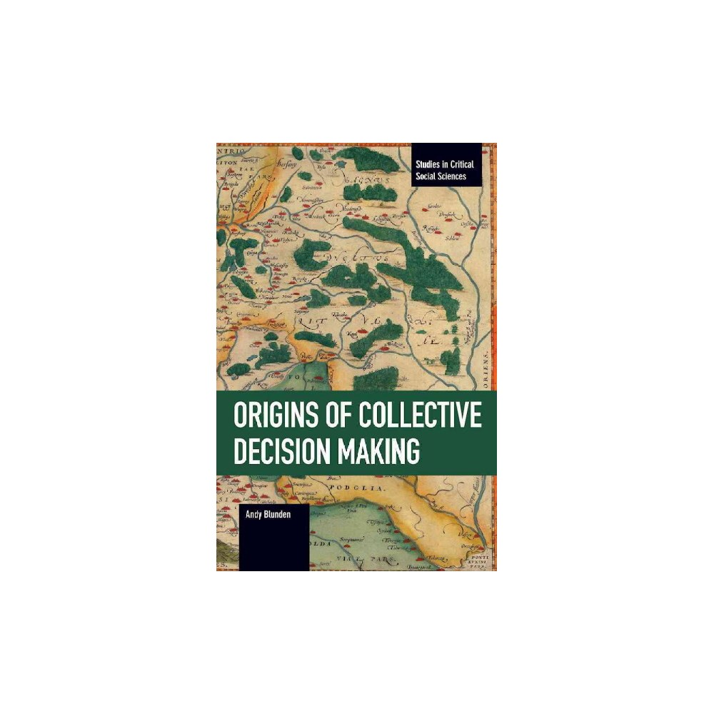 Origins of Collective Decision Making - Reprint by Andy Blunden (Paperback)