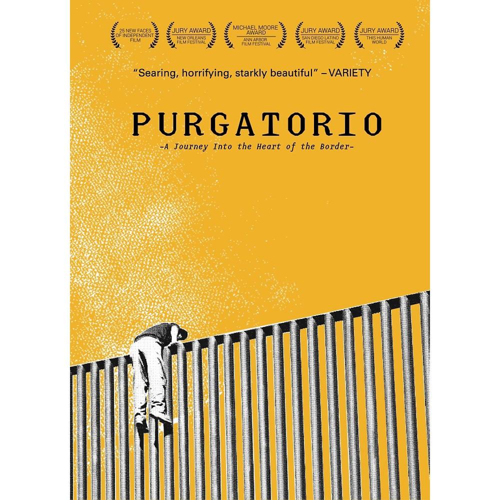 Purgatorio Journey Into The Heart Of The Border Dvd 2015