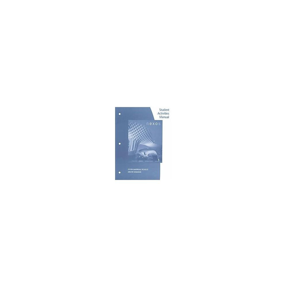 Nexos (Paperback) (Sylvia Madrigal Velasco & Kristin Swanson)