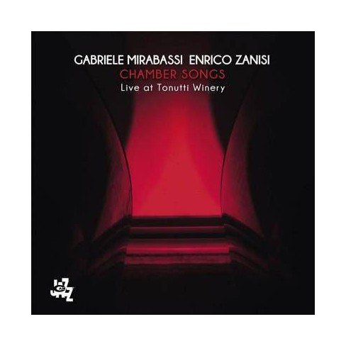 Gabriele Mirabassi - Chamber Songs: Live At Tonutti Winery (CD) - image 1 of 1