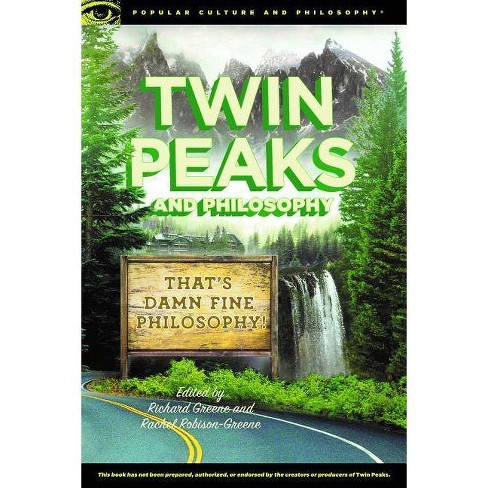 Twin Peaks and Philosophy - (Popular Culture and Philosophy)(Paperback) - image 1 of 1