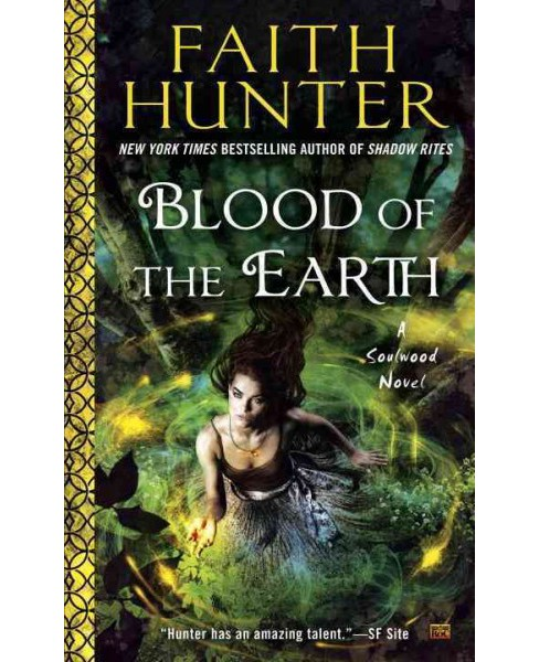 Blood of the Earth (Paperback) (Faith Hunter) - image 1 of 1