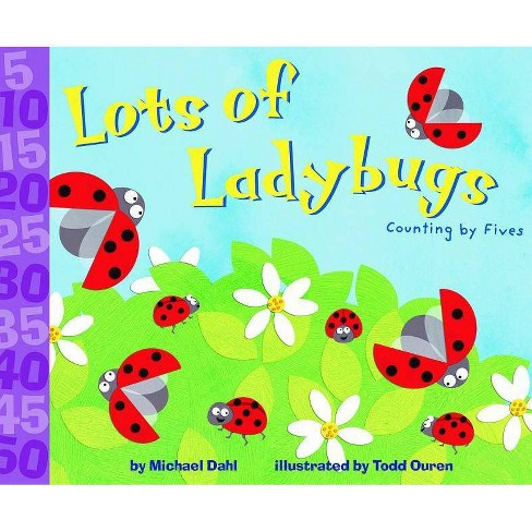 Lots of Ladybugs! - (Know Your Numbers) by  Michael Dahl (Paperback) - image 1 of 1