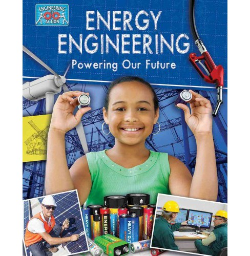 Energy Engineering and Powering the Future (Paperback) (Jonathan Nixon) - image 1 of 1