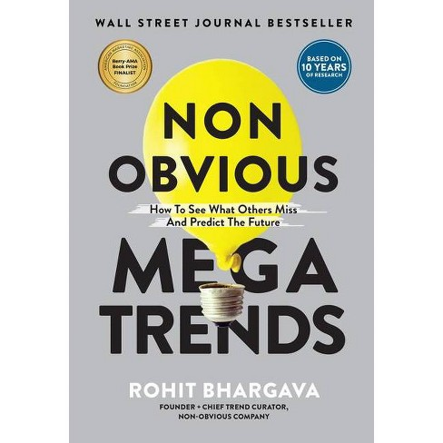 Non Obvious Megatrends - (Non-Obvious Trends) by  Rohit Bhargava (Hardcover) - image 1 of 1