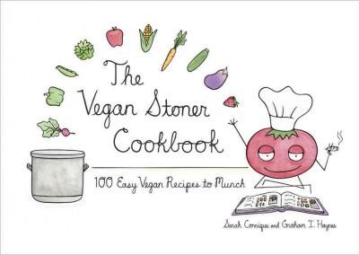 The Vegan Stoner Cookbook (Hardcover)