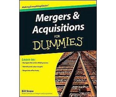 Mergers & Acquisitions for Dummies (Paperback) (Bill Snow) - image 1 of 1