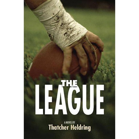 The League - by  Thatcher Heldring (Paperback) - image 1 of 1