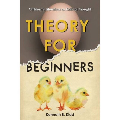 Theory for Beginners - by  Kenneth B Kidd (Paperback)