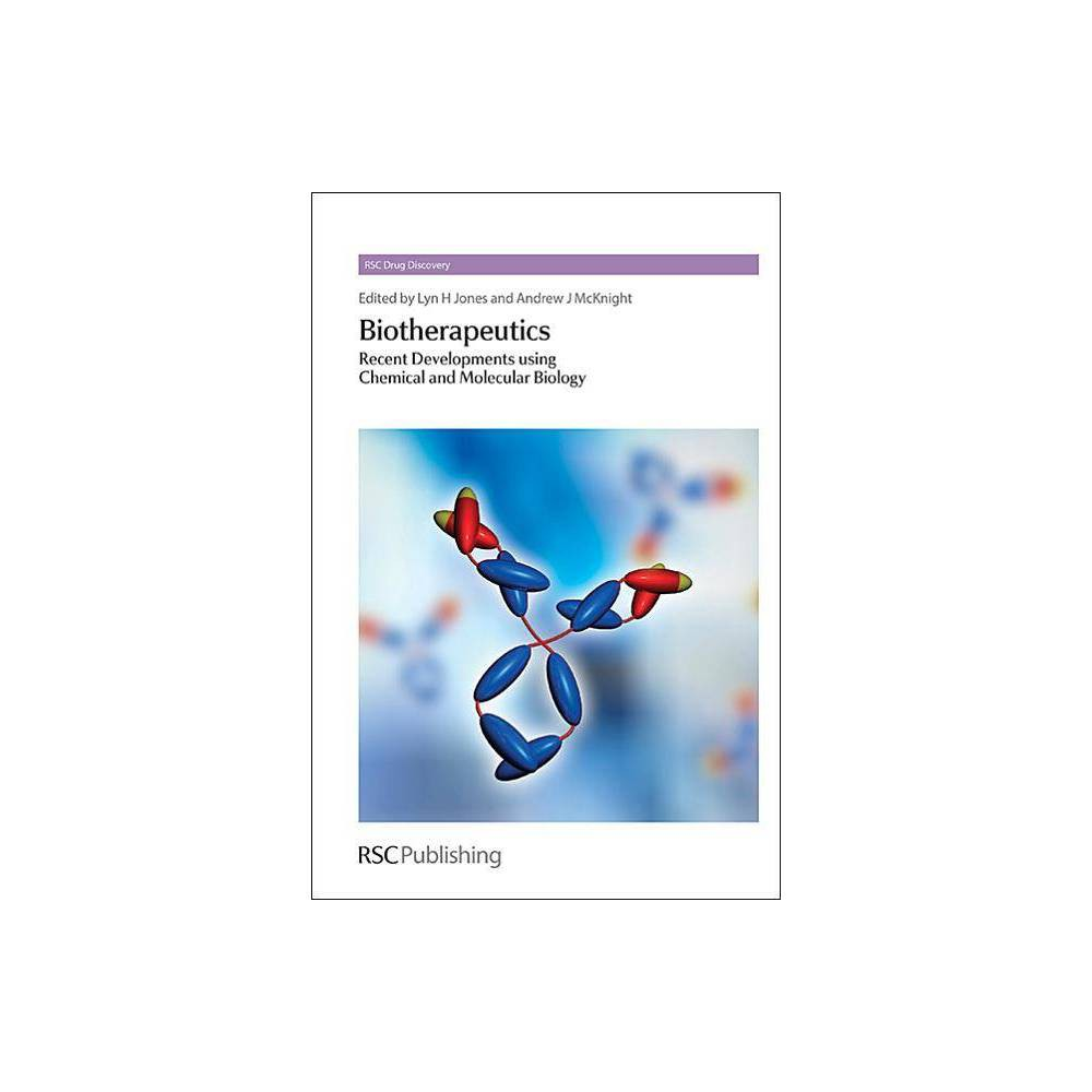 Biotherapeutics - (Rsc Drug Discovery) (Hardcover)